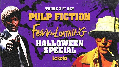Pulp Fiction vs Fear & Loathing: Halloween Special at Lakota in Bristol