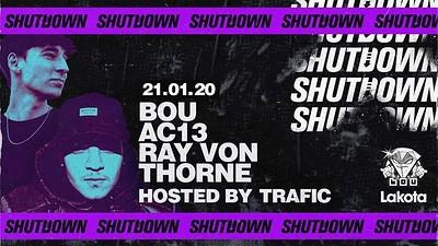 Shutdown: Bou / AC13 / Ray Von - TIX ON DOOR at Lakota in Bristol