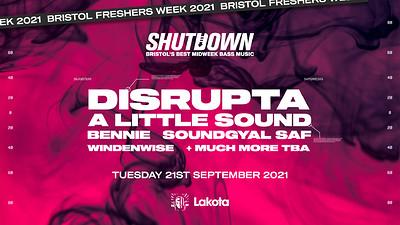Shutdown: Disrupta + A Little Sound Freshers' Rave at Lakota in Bristol