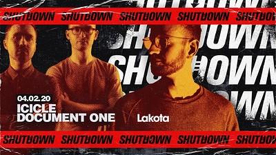 Shutdown: Icicle & Document One at Lakota in Bristol