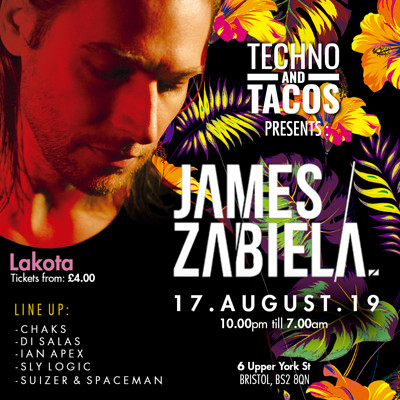 Techno & Tacos with James Zabiela. at Lakota in Bristol