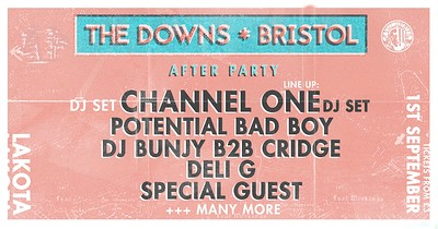 The Downs - Official Afterparty at Lakota in Bristol