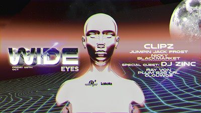 TICKETS ON DOOR! Wide Eyes: Clipz / DJ Zinc & MORE at Lakota in Bristol