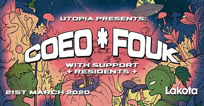 Utopia Presents: COEO | FOUK at Lakota in Bristol