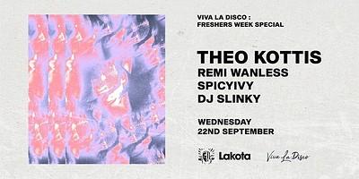 Viva La Disco Freshers Week Special: THEO KOTTIS at Lakota in Bristol