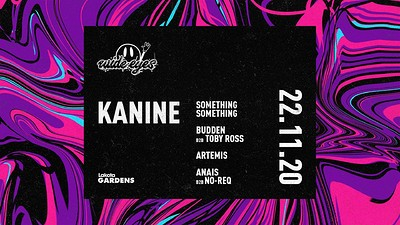 Wide Eyes: Kanine, Something Something and more! at Lakota in Bristol