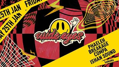 Wide Eyes: Phaeleh / Breakage / Compa / Ishan Soun at Lakota in Bristol
