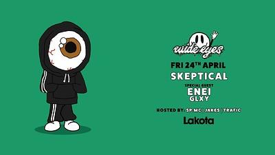 Wide Eyes: Skeptical / Enei / GLXY & More at Lakota in Bristol
