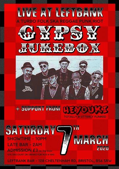 GYPSY JUKEBOX + HEYOUKI  at LEFTBANK in Bristol