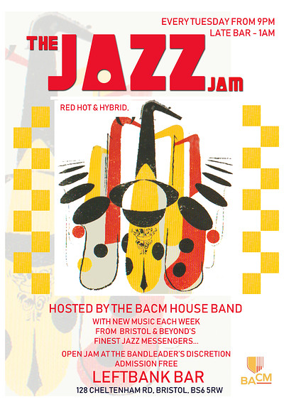 JAZZ JAM SESSION HOSTED BY THE BACM HOUSE BAND at LEFTBANK in Bristol