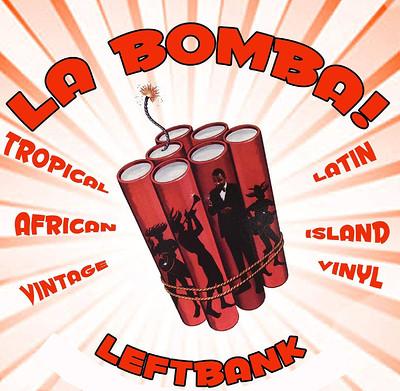 LA BOMBA! at LEFTBANK in Bristol