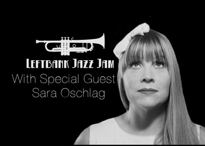 Leftbank Jazz Jam Feat. Sara Oschlag at LEFTBANK in Bristol