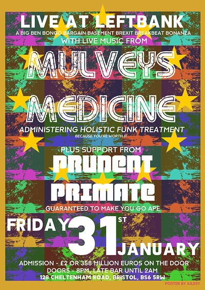 Mulvey's Medicine / Prudent Primate at LEFTBANK in Bristol