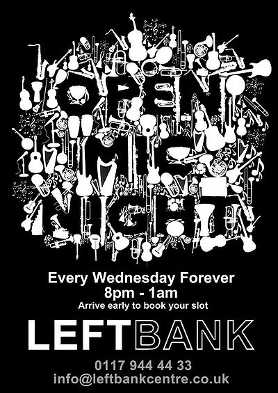 OPEN MIC at LEFTBANK in Bristol