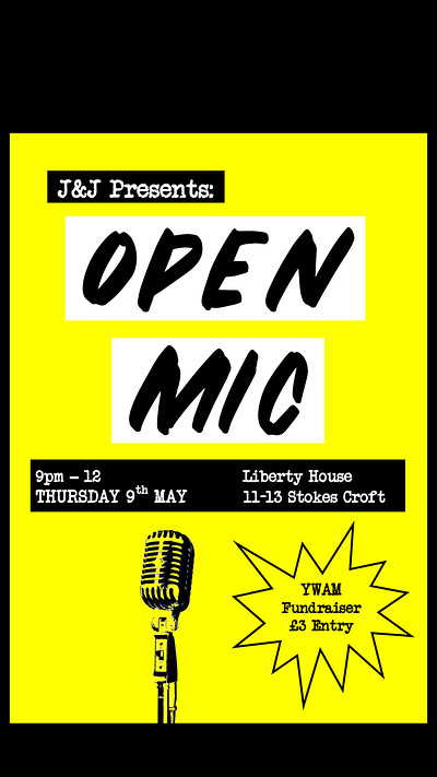 J&J Open Mic Fundraiser pt. 2 at Liberty House 11/13 Stokes Croft in Bristol