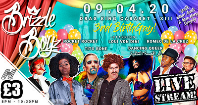 Brizzle Boyz - Drag King Cabaret - LIVESTREAM SHOW at LIVESTREAM in Bristol