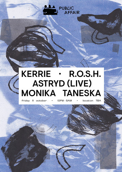 Public Affair #1: Kerrie, R.O.S.H. and ASTRYD at Location TBA in Bristol