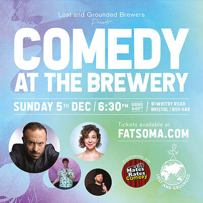 Comedy at The Brewery at Lost and Grounded Brewers in Bristol