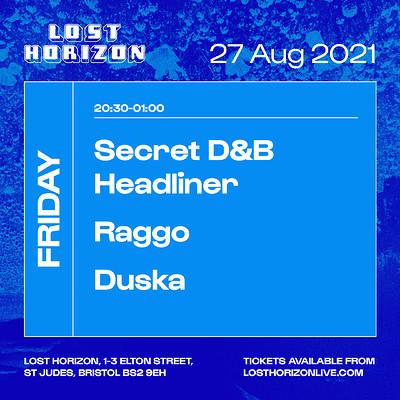 Secret D&B Headliner, Raggo, Duska at Lost Horizon in Bristol
