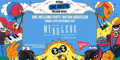 Bristol Welcome Party ft My Nu Leng at Motion in Bristol