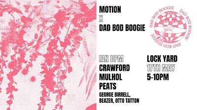 Lockyard x Dad Bod Boogie  at Motion in Bristol