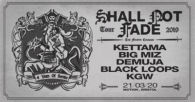 Shall Not Fade: Kettama, Big Miz, Demuja & more at Motion in Bristol