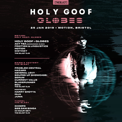 The Blast x Holy Goof: Globes at Motion in Bristol