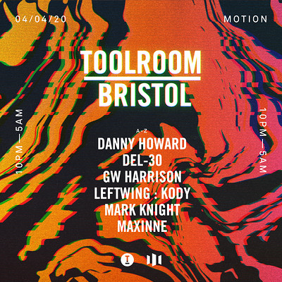 Toolroom Bristol: Danny Howard, Mark Knight & more at Motion in Bristol