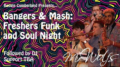 Bangers & Mash: Freshers Funk & Soul Night at Mr Wolfs in Bristol