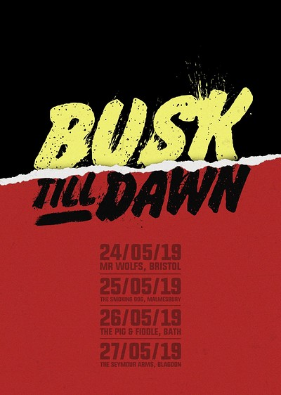 Busk 'Till Dawn  at Mr Wolfs in Bristol