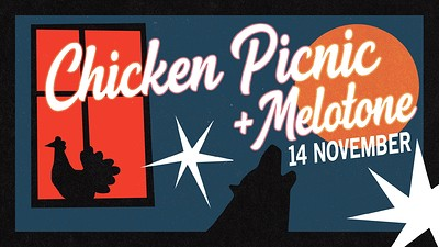 Chicken Picnic + Melotone at Mr Wolfs in Bristol
