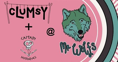 cLuMsY + Captain Hotknives at Mr Wolfs in Bristol