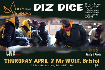 Dirty Diamond presents Diz Dice + Special guests at Mr Wolfs in Bristol