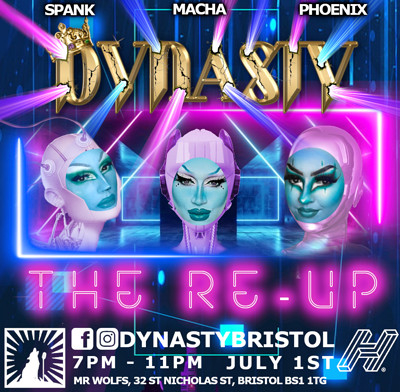 Dynasty The Re-Up at Mr Wolfs in Bristol