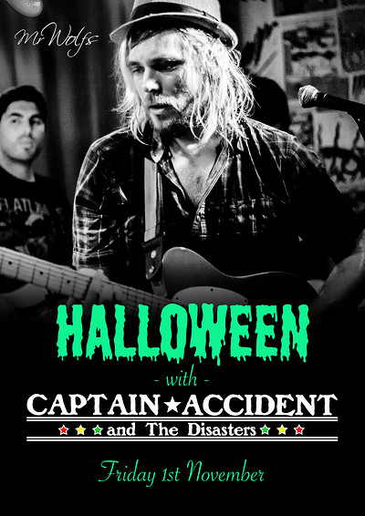 Halloween with Captain Accident & The Disasters at Mr Wolfs in Bristol