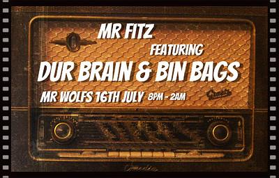 Mr Fitz feat. Dur Brain & Bin Bags at Mr Wolfs in Bristol
