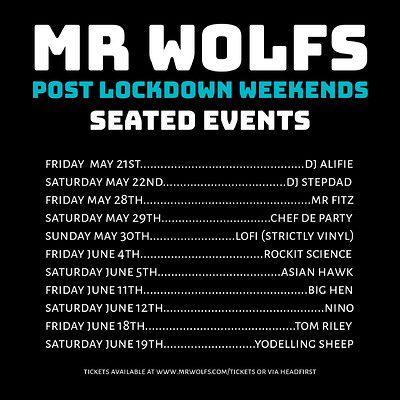 Mr Wolfs Post Lockdown Weekends w/ Chef De Party at Mr Wolfs in Bristol