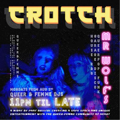 PHATBristol presents: Crotch Club night at Mr Wolfs in Bristol
