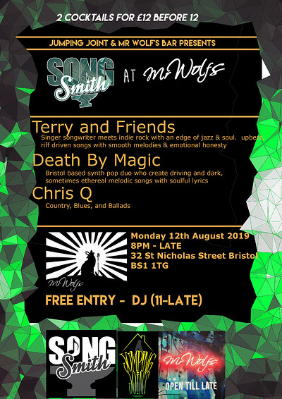 SongSmith ft Terry and Friends / Death By Magic at Mr Wolfs in Bristol