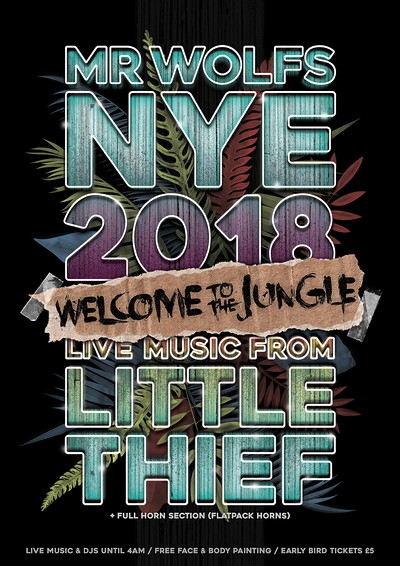 WELCOME TO THE JUNGLE: A NEW YEARS EVE BASH  at Mr Wolfs in Bristol