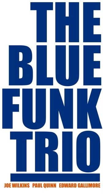 The Blue Funk Trio  at No.1 Harbourside in Bristol