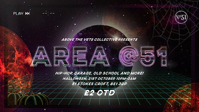 Area 51 Halloween Party  at Number 51 in Bristol