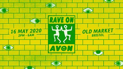 RAVE ON AVON 2021 at OLD MARKET in Bristol
