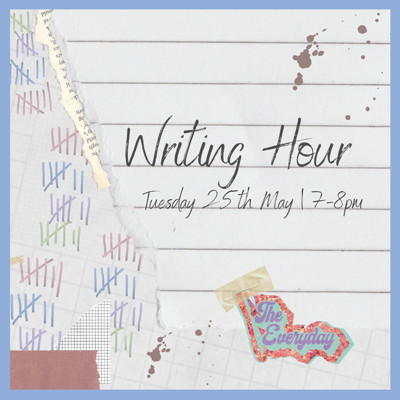Writing Hour with Everyday Magazine  at Online in Bristol