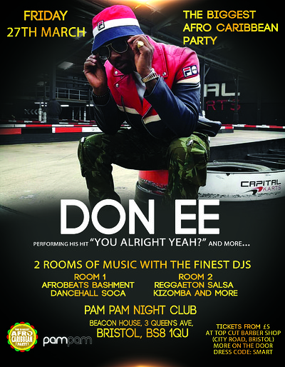 DON EE Live at the Biggest Afro Caribbean Party at Pam Pam in Bristol