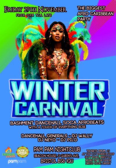 Winter Carnival (The Biggest Afro Caribbean Party) at Pam Pam in Bristol