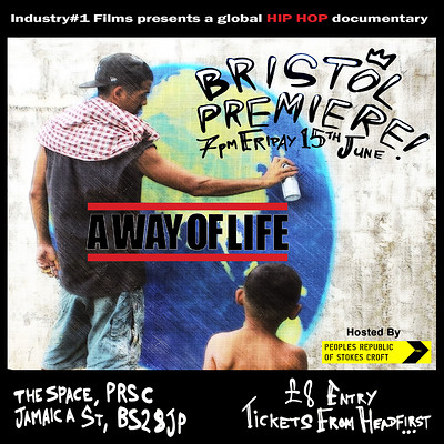 A Way of Life - Bristol Premiere at PRSC The Space in Bristol