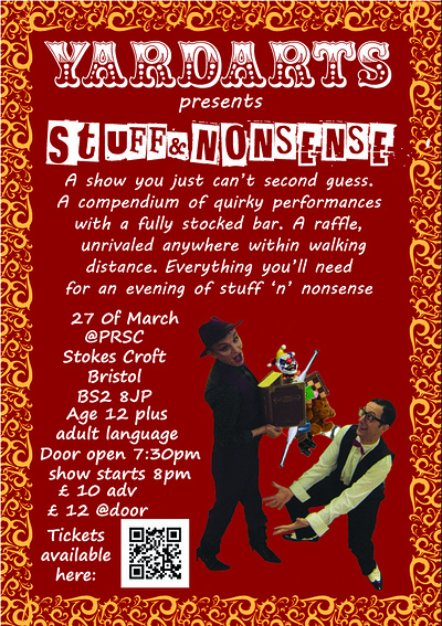 YardArts presents: Stuff & Nonsense  at PRSC in Bristol