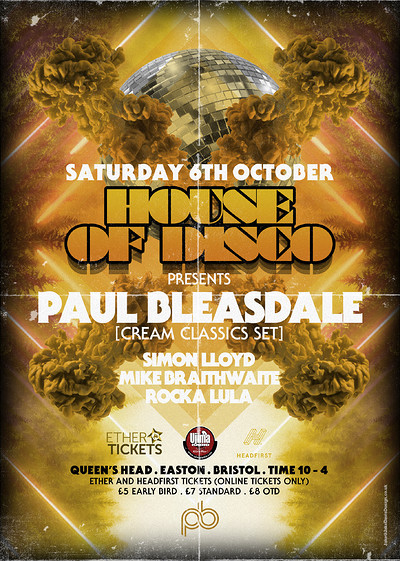 House of Disco presents: Paul Bleasdale  at Queens Head Easton in Bristol