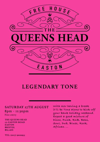 Legendary Tone at Queens Head Easton in Bristol